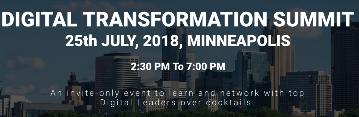 The Digital Transformation Summit will take place on July 25th in Minneapolis.