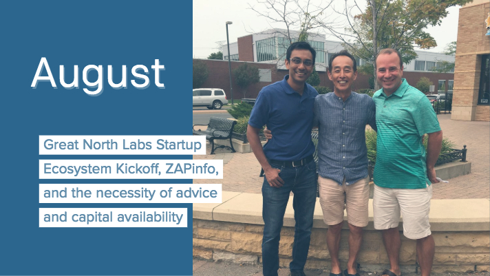 Great North Labs Startup Ecosystem Kickoff, ZAPinfo, and the necessity of advice and capital availability